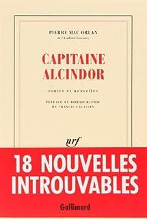 Capitaine Alcindor  : contes et nouvelles, Mac Orlan, Pierre