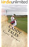 Caddy Tales