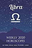 Libra - Weekly 2020 Horoscopes: 52 Week Zodiac Goal Planner 2020