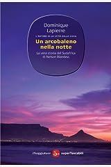 Un arcobaleno nella notte (Narrativa. Supertascabili) (Italian Edition) Kindle Edition