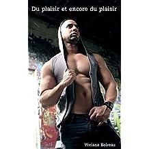 Du plaisir et encore du plaisir (French Edition)