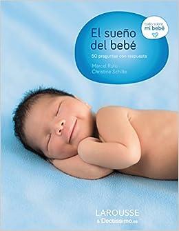 El sueno del bebe. 50 preguntas con respuesta (Todo sobre mi ...