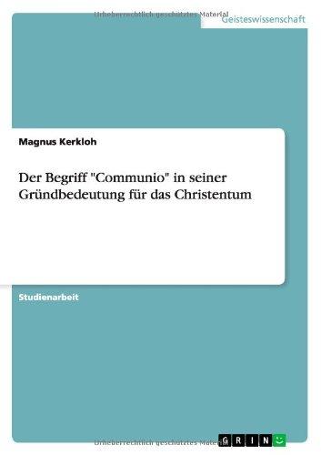 """Download Der Begriff """"Communio"""" in seiner Gründbedeutung für das Christentum (German Edition) pdf epub"""