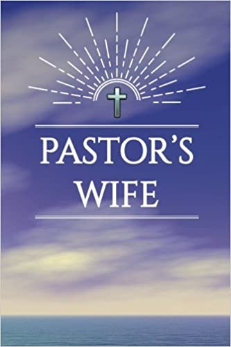 Pastor's Wife: Blank Journal with Inspirational Bible Quotes