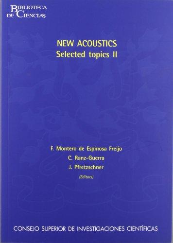 Descargar Libro New Acoustics, Selected Topics Ii De Francisco Montero Francisco Montero De Espinosa Freijo