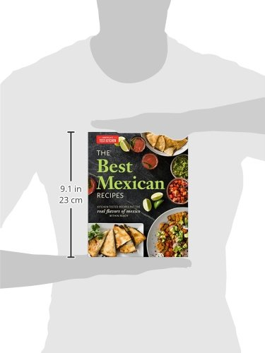 The Best Mexican Recipes: Kitchen-Tested Recipes Put the Real Flavors of Mexico Within Reach by America s Test Kitchen (Image #4)