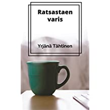 Ratsastaen varis (Finnish Edition)