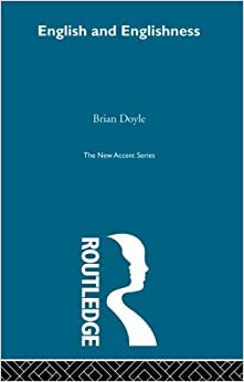Book English & Englishness (New Accents) [3/2/2013] Brian Doyle