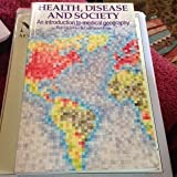 img - for Health, Disease and Society: Introduction to Medical Geography book / textbook / text book