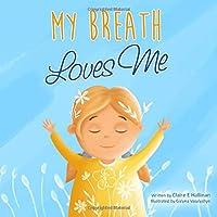 My Breath Loves Me