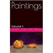 Paintings: Volume 1