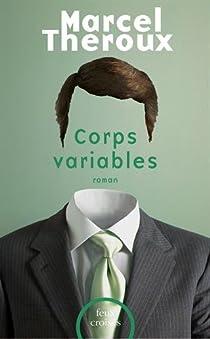 Corps variables  par Theroux