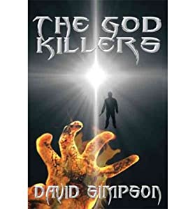 [ [ [ The God Killers [ THE GOD KILLERS ] By Simpson, David ( Author )Jun-30-2011 Paperback