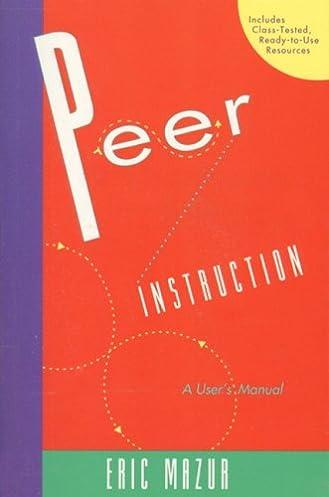 amazon com mazur peer instr users man p 9780135654415 eric rh amazon com User Manual School Projects User Manual PDF