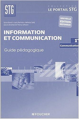 Livres gratuits en ligne Information et communication: communication, 1ère STG : Guide pédagogique pdf epub