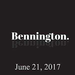 Bennington, Robert Kelly, June 21, 2017 Radio/TV Program