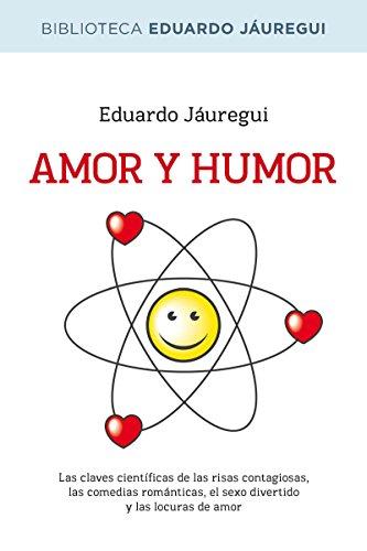 Amor y humor (BIBLIOTECAS DE AUTOR) (Spanish Edition) by [Jáuregui,