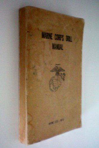 Marine Corps Drill Manual -- NAVMC 1131 -- AO 3 (Manual Drill Marine)