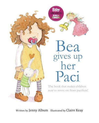 Read Online Bea Gives Up Her Paci PDF