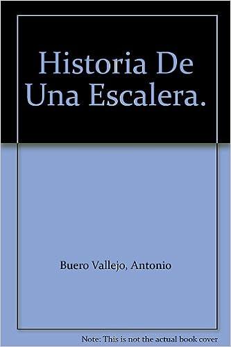 Historia de una Escalera: Amazon.es: Buero Vallejo, Antonio: Libros en idiomas extranjeros