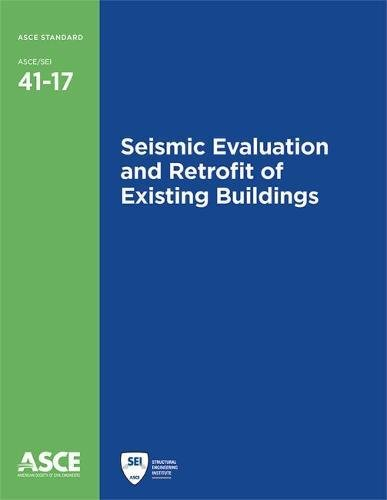 Seismic Evaluation and Retrofit of Existing Buildings (Standards) (Asce Standards)