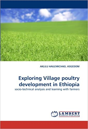 Exploring Village poultry development in Ethiopia: socio-technical analysis and learning with farmers