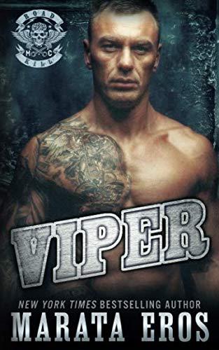 Books : Viper: A Dark Alpha Motorcycle Club Romance (Road Kill MC)