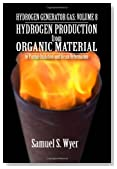 Hydrogen Generator Gas for Vehicles and Engines: Hydrogen Production from Organic Material
