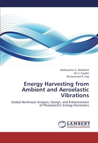 Energy Harvesting from Ambient and Aeroelastic Vibrations: Global Nonlinear Analysis, Design, and Enhancement of Piezoel