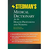 Stedman's Medical Dictionary for the Health Professions and Nursing (Stedman's Medical Dictionary for the Health Professions & Nursing)