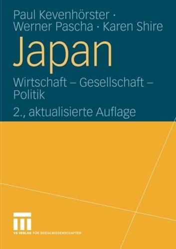 Japan: Wirtschaft - Gesellschaft - Politik (German Edition) Taschenbuch – 26. November 2009 Paul Kevenhörste 3531152386 Geografie General