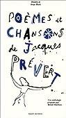 Poèmes et chansons de Jacques Prévert par Marchon