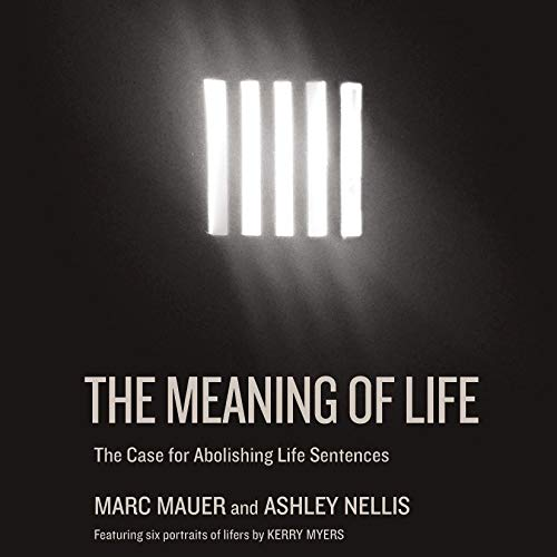 Pdf Law The Meaning of Life: The Case for Abolishing Life Sentences