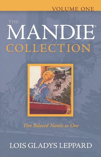 The Mandie Collection, Volume 1: Mandie and the Secret Tunnel/Mandie and the Cherokee Legend/Mandie and the Ghost Bandits/Mandie and the Forbidden Attic/Mandie and the Trunk's Secret (Mandie 1-5) (Mystery Of History Volume 4)