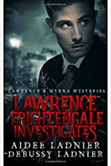 Lawrence Frightengale Investigates (Lawrence & Myrna Mysteries) (Volume 1) Paperback