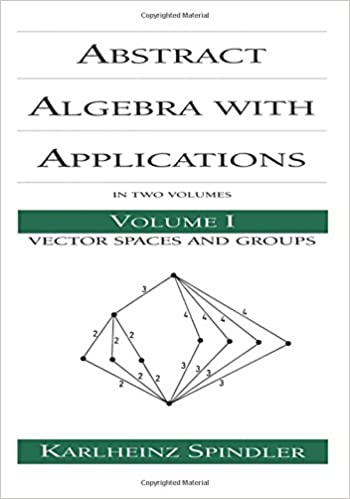 Abstract Algebra with Applications, Vol  1 (Chapman & Hall