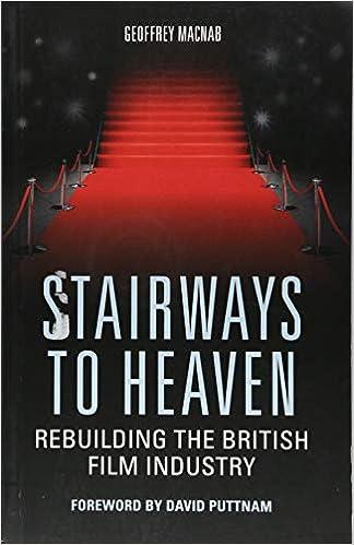 Stairways To Heaven Rebuilding The British Film Industry Amazon De