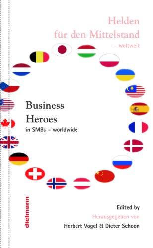 Business Heroes - worldwide: Helden fr den Mittelstand - weltweit