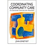 img - for [(Coordinating Community Care: Multidisciplinary Teams and Care Management)] [Author: John  vretveit] published on (June, 1993) book / textbook / text book