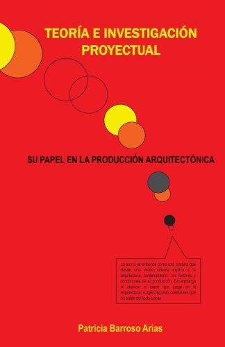 Descargar Libro Teoria E Investigacion Proyectual: Ensayos Y Ponencias Patricia Barroso Arias