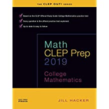 Math CLEP Prep: College Mathematics (updated for 2019)