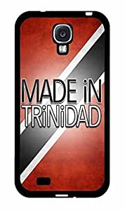 Made in Trinidad Plastic Phone Case Back Cover Samsung Galaxy S4 I9500