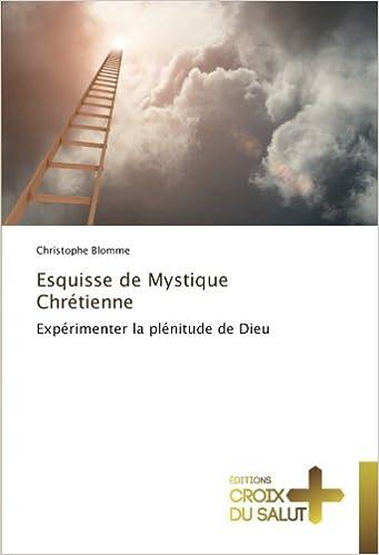 Esquisse de mystique chrétienne
