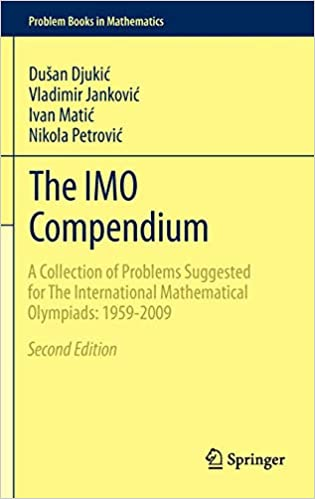 Amazon com: The IMO Compendium: A Collection of Problems Suggested