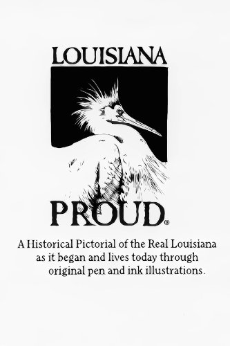 Louisiana Proud Volume 1 South East Parishes