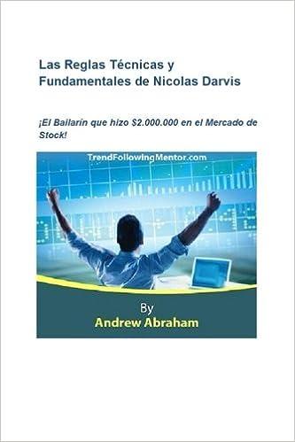 Las Reglas Tecnicas y Fundamentales de Nicolas Darvis (Trend ...