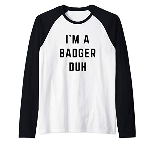 I'm a Badger Player Duh Easy Halloween Costume