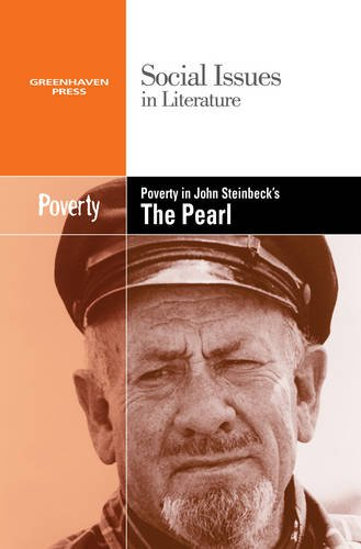 Poverty in John Steinbeck's the Pearl (Social Issues in Literature)