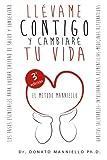 Llévame Contigo y Cambiaré Tu Vida, Donato Manniello, 1497469333