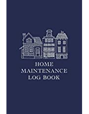 Home Maintenance Log Book: Homeowner Tracker And Record Book